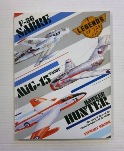 CHEAP BOOKS  ZB1222 F-86 SABRE MiG-15 FAGOT HAWKER HUNTER STEWART WILSON