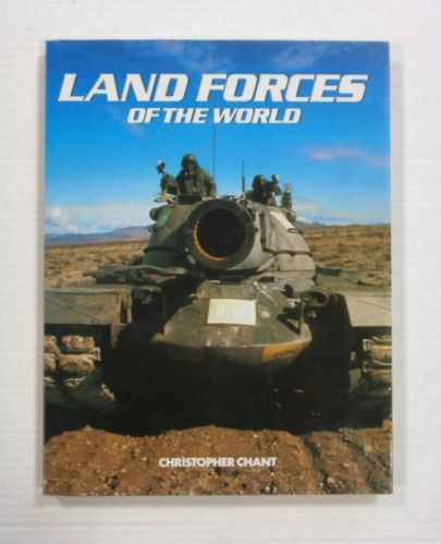 CHEAP BOOKS  ZB1201 LAND FORCES OF THE WORLD - CHRISTOPHER CHANT