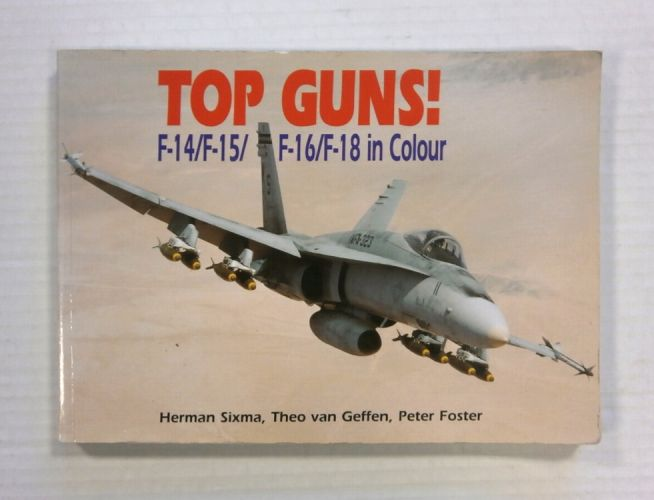 CHEAP BOOKS  ZB1225 TOP GUNS F-14/F-15/F-16/F-18 IN COLOUR HERMAN SIXMA