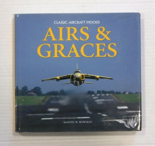 CHEAP BOOKS  ZB1228 CLASSIC AIRCRAFT MOODS AIRS   GRACES - MARTIN W. BOWMAN