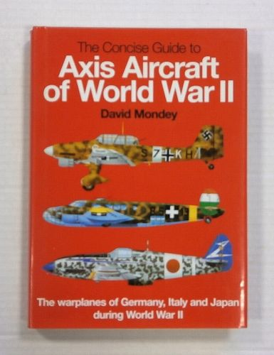 CHEAP BOOKS  ZB1230 THE CONCISE GUIDE TO AXIS AIRCRAFT OF WORLD WAR II