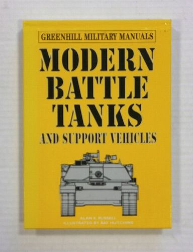 CHEAP BOOKS  ZB1233 GREENHILL MILITARY MANUALS MODERN BATTLE TANKS - ALAN K. RUSSELL
