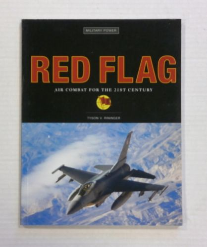 CHEAP BOOKS  ZB1237 RED FLAG AIR COMBAT FOR THE 21ST CENTURY - TYSON V. RININGER