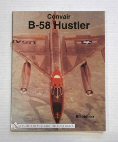 CHEAP BOOKS  ZB1255 CONVAIR B-58 HUSTLER - BILL HOLDER