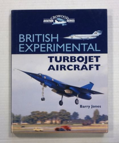 CHEAP BOOKS  ZB1239 BRITISH EXPERIMENTAL TURBOJET AIRCRAFT - BARRY JONES