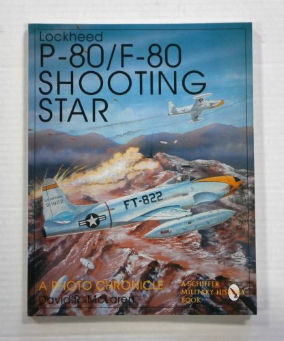 CHEAP BOOKS  ZB1240 LOCKHEED P-80/F-80 SHOOTING STAR A PHOTO CHRONICLE - DAVID R. McLAREN