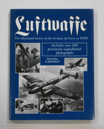 CHEAP BOOKS  ZB124 LUFTWAFFE ILLUSTRATED HISTORY - DR JOHN PILMOTT
