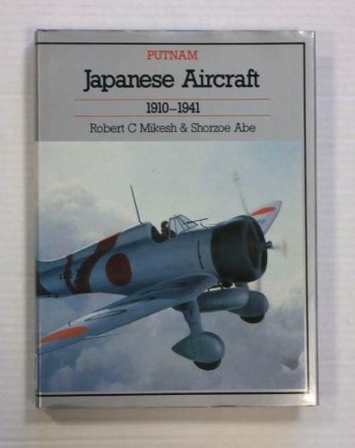 CHEAP BOOKS  ZB1267 PUTNAM JAPANESE AIRCRAFT 1910-1941 - ROBERT C MIKESH