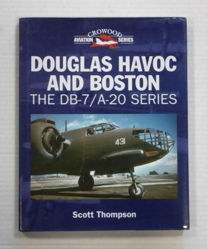 CHEAP BOOKS  ZB1262 CROWOOD AVIATION SERIES DOUGLAS HAVOC AND BOSTON THE DB-7/A-20 SERIES - SCOTT THOMPSON