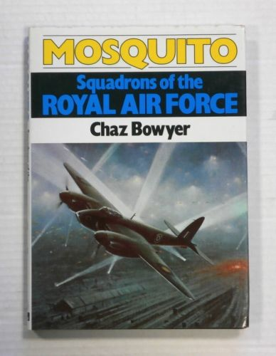 CHEAP BOOKS  ZB1268 MOSQUITO SQUADRONS OF THE ROYAL FORCE - CHAZ BOWYER