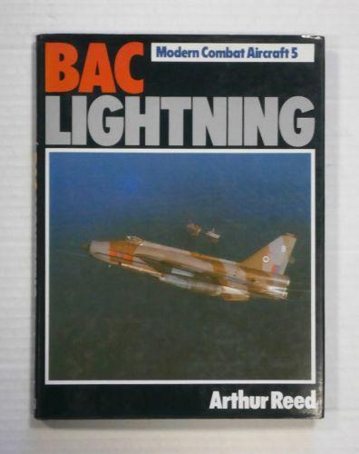 CHEAP BOOKS  ZB1269 MODERN COMBAT AIRCRAFT 5 BAC LIGHTNING - ARTHUR REED