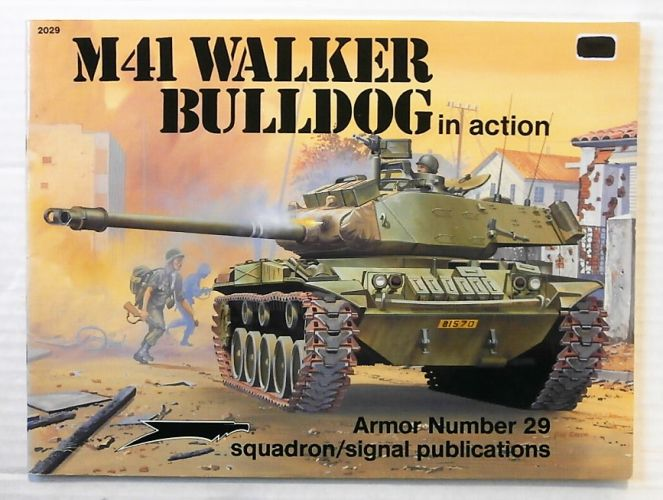 SQUADRON/SIGNAL ARMOR IN ACTION  2029. M41 WALKER BULLDOG IN ACTION