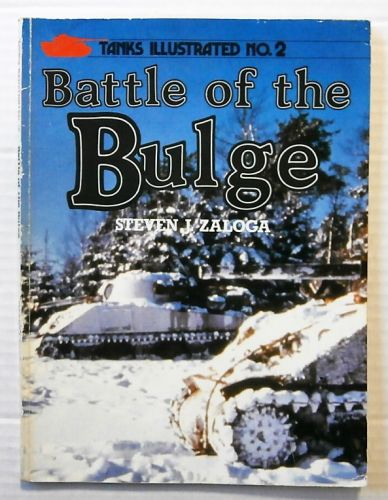 TANKS ILLUSTRATED  02. BATTLE OF THE BULGE