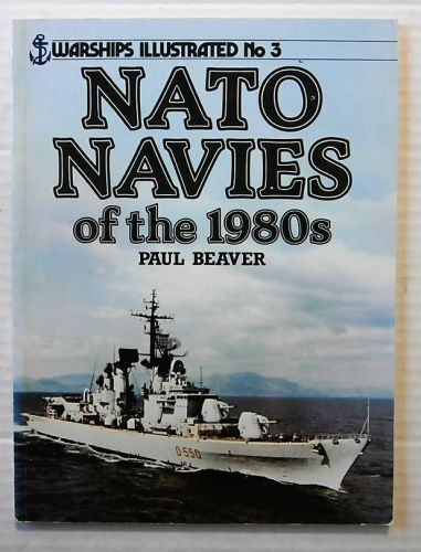 WARSHIPS ILLUSTRATED  03. NATO NAVIES OF THE 1980s
