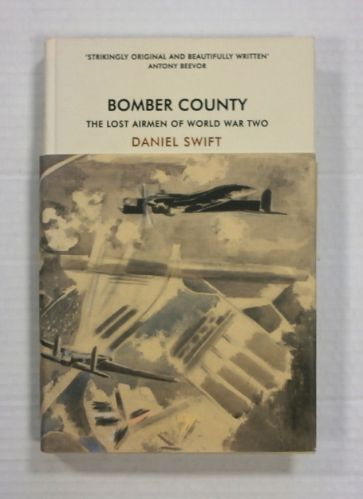 CHEAP BOOKS  ZB1329 BOMBER COUNTY THE LAST AIRMEN OF WORLD WAR TWO - DANIEL SWIFT