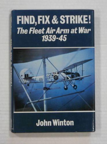 CHEAP BOOKS  ZB1326 FIND FIX   STRIKE THE FLEET AIR ARM AT WAR 1939-45 - JOHN WINTON