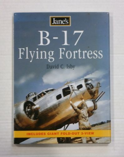 CHEAP BOOKS  ZB1352 JANES B-17 FLYING FORTRESS - DAVID C. ISBY