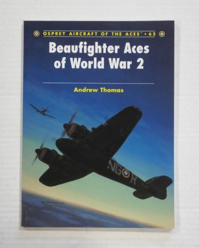 AIRCRAFT OF THE ACES  065. BEAUFIGHTER ACES OF WORLD WAR 2