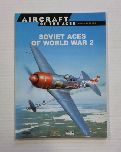 AIRCRAFT OF THE ACES  003. SOVIET ACES OF WAR 2 OSPREY