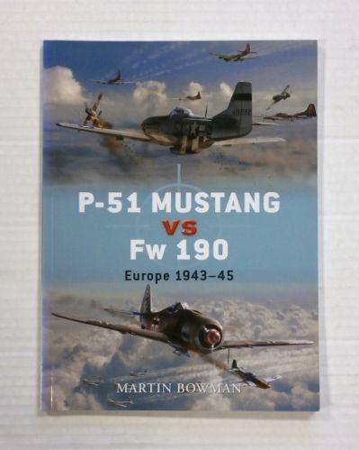OSPREY  001. P-51 MUSTANG VS Fw 190 DUEL