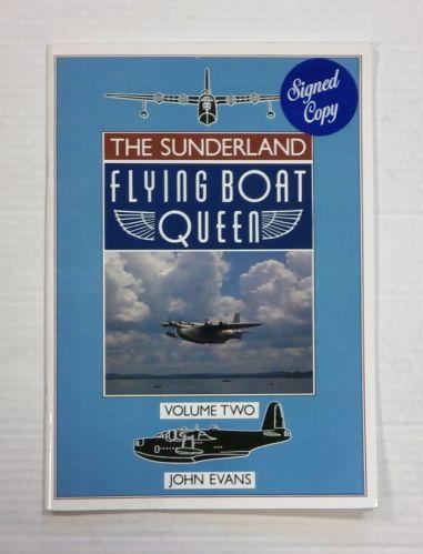 CHEAP BOOKS  ZB1348 THE SUNDERLAND FLYING BOAT QUEEN VOLUME TWO - JOHN EVANS