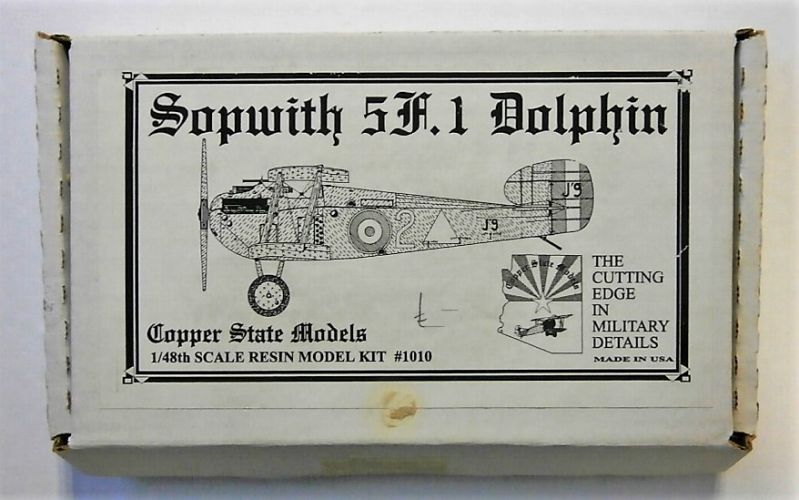 COPPER STATE MODELS 1/48 1010 SOPWITH 5F.1 DOLPHIN