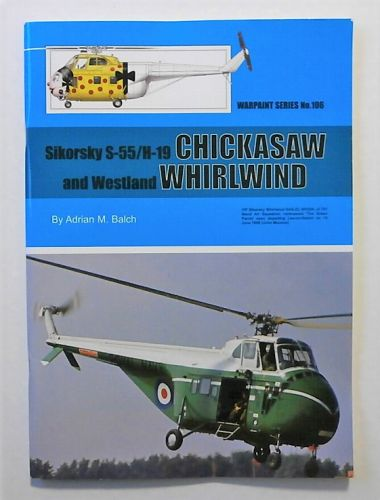 WARPAINT  106. SIKORSKY S-55/H-19 CHICKASAW   WESTLAND WHIRLWIND