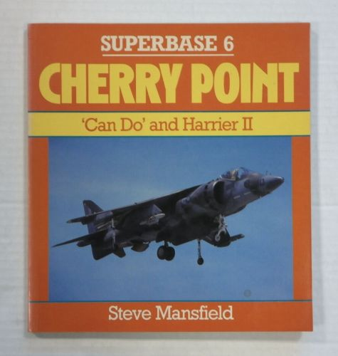 CHEAP BOOKS  ZB1391 SUPERBASE 6 CHERRY POINT CAN DO AND HARRIER II - STEVE MANSFIELD