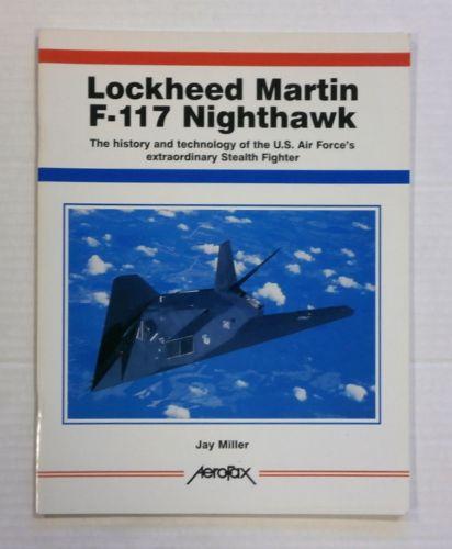 CHEAP BOOKS  ZB1382 AEROFAX LOCKHEED MARTIN F-117 NIGHTHAWK - JAY MILLER