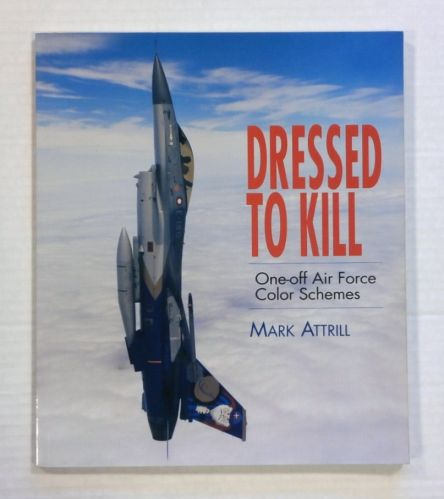 CHEAP BOOKS  ZB1374 DRESSED TO KILL ONE-OFF AIR FORCE COLOR SHCEMES - MARK ATTRILL