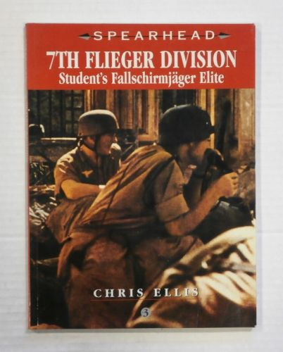 CHEAP BOOKS  ZB1369 7TH FLIEGER DIVISION STUDENTS FALLSCHIRMJAGER ELITE - CHRIS ELLIS