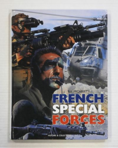 CHEAP BOOKS  ZB1359 FRENCH SPECIAL FORCES - ERIC MICHELETTI