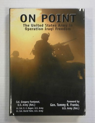 CHEAP BOOKS  ZB1354 ON POINT UNITED STATES ARMY IN OPERATION IRAQI FREEDOM - Col. GREGORY FONTENOT