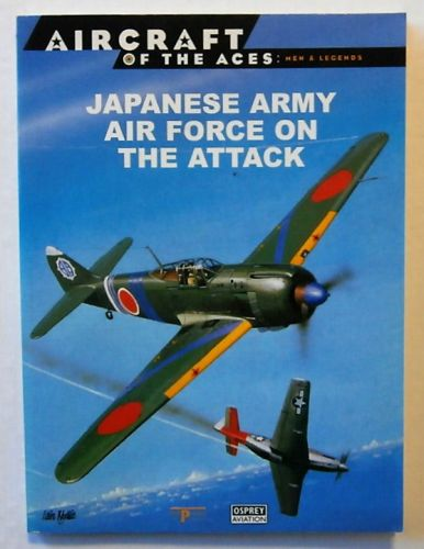AIRCRAFT OF THE ACES  020. JAPANESE ARMY AIR FORCE ON THE ATTACK