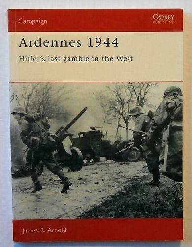OSPREY CAMPAIGN  005. ARDENNES 1944