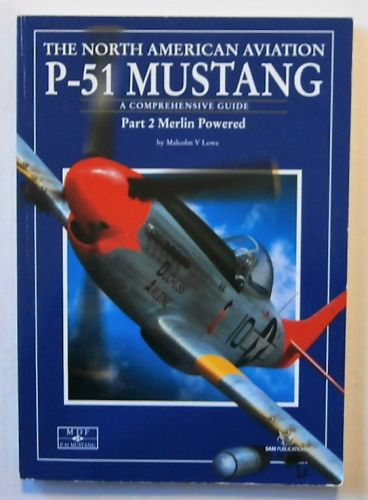 SAM MODELLERS DATAFILES  024. THE NORTH AMERICAN AVIATION P-51 MUSTANG