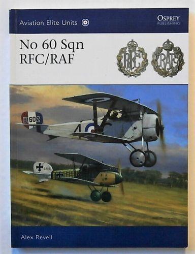 OSPREY AVIATION ELITE  041. NO 60 SQN RFC/RAF