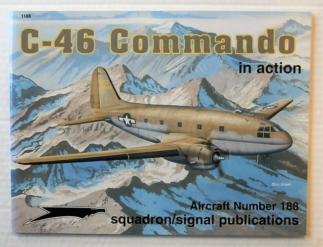 SQUADRON/SIGNAL AIRCRAFT IN ACTION  1188. C-46 COMMANDO