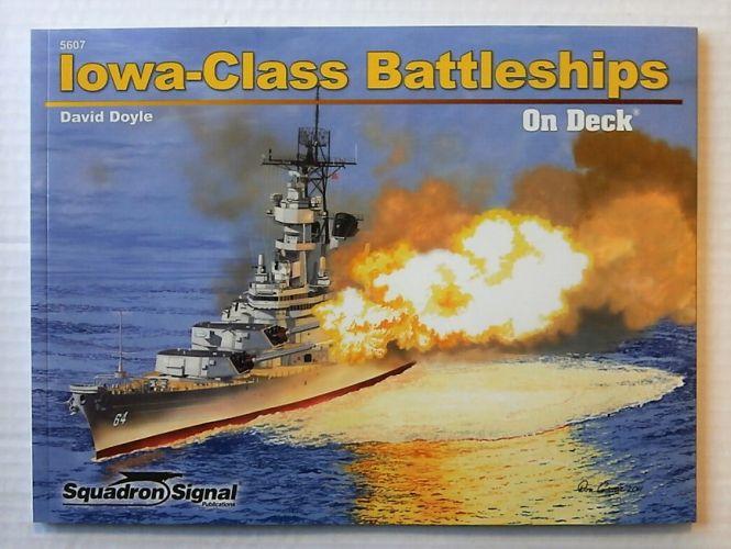 SQUADRON/SIGNAL ON DECK  5607. IOWA-CLASS BATTLESHIPS
