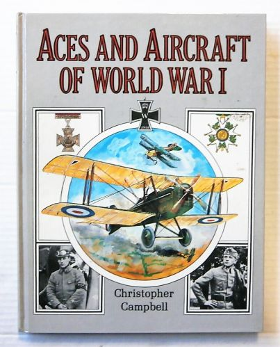 CHEAP BOOKS  ZB2456 ACES AND AIRCRAFT OF WORLD WAR I - CHRISTOPHER CAMPBELL