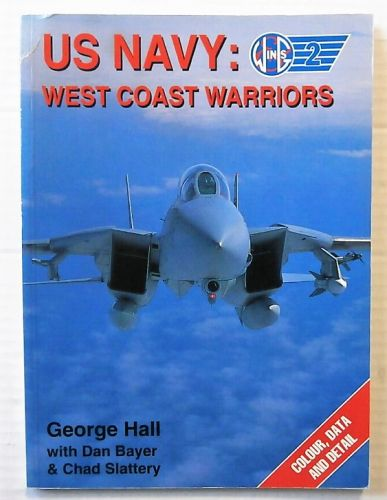 CHEAP BOOKS  ZB2455 WINGS 2 - US NAVY WEST COAST WARRIORS - GEORGE HALL