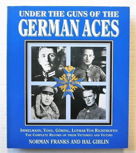 CHEAP BOOKS  ZB2452 UNDER THE GUNS OF THE GERMAN ACES - NORMAN FRANKS AND HAL GIBLIN