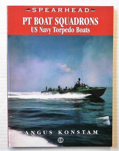 CHEAP BOOKS  ZB2450 SPEARHEAD NO 18 - PT BOAT SQUADRONS US NAVY TORPEDO BOATS - ANGUS KONSTAM
