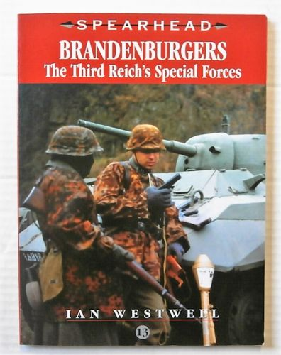 CHEAP BOOKS  ZB2441 SPEARHEAD NO 13 - BRANDENBURGERS THE THIRD REICHS SPECIAL FORCES