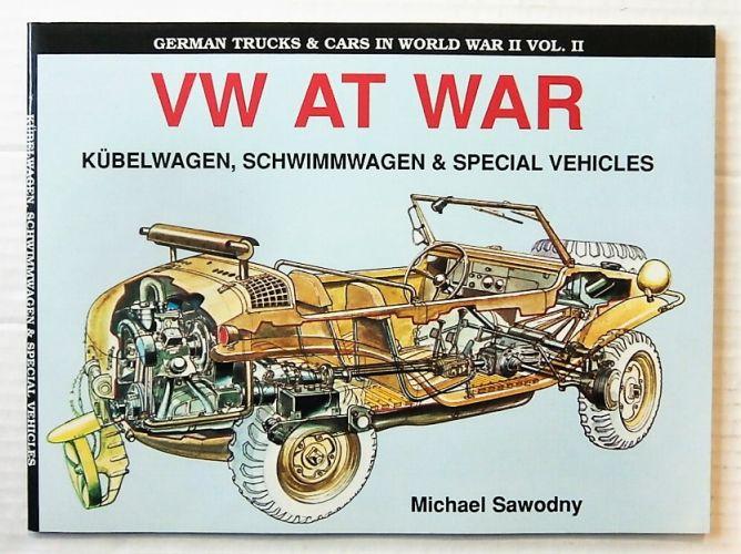 CHEAP BOOKS  ZB2434 VW AT WAR KUBELWAGON SCHWIMMWAGEN AND SPECIAL VEHICLES - MICHAEL SAWODNY