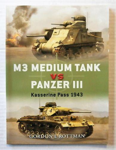 CHEAP BOOKS  ZB2457 M3 MEDIUM TANK VS PANZER III - GORDON L ROTTMAN