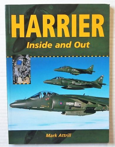 CHEAP BOOKS  ZB2492 HARRIER INSIDE AND AOUT - MARK ATTRILL