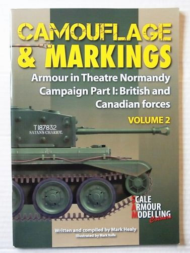 CHEAP BOOKS  ZB2490 CAMOUFLAGE AND MARKINGS ARMOUR IN THEATRE NORMANDY CAMPAIGN PART 1 - BRITISH AND CANADIAN FORCES VOLUME 2