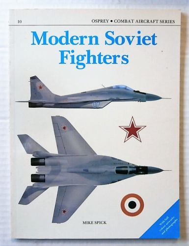 OSPREY COMBAT AIRCRAFT  010. MODERN SOVIET FIGHTERS