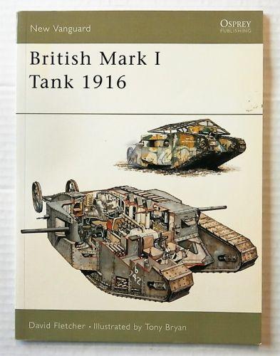 NEW VANGUARDS  100. BRITISH MARK I TANK 1916